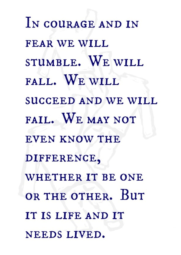 Courage, Fear, Success, Fail