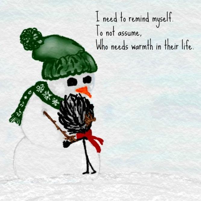 Warmth, Snow, Compassion
