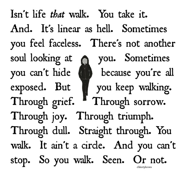 Walk, Life, Grief, Sorrow, Triumph