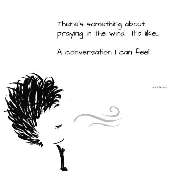 Pray, Wind