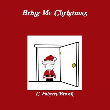 Bring Me Christmas