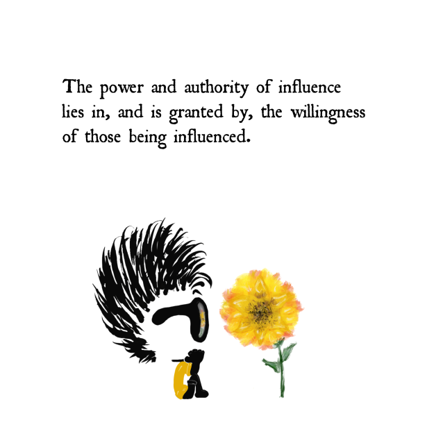 Choice, Influence, Flower