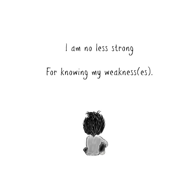 Strength, weakness