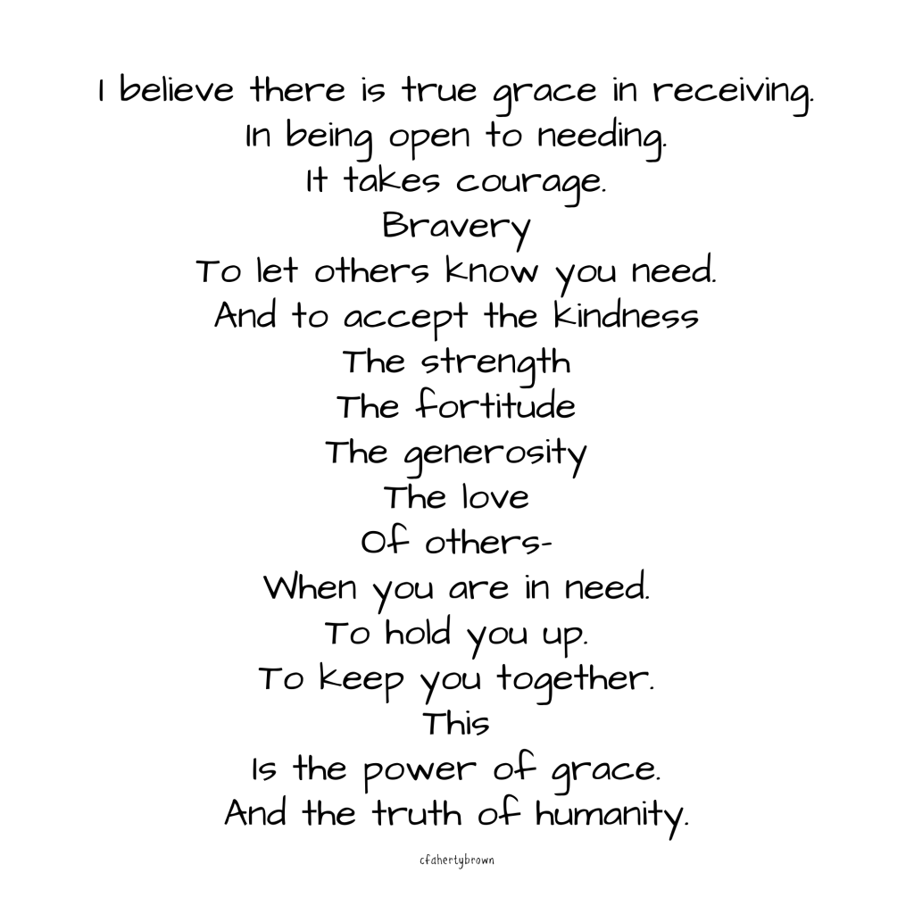 poetry, truth, grace, humanity, courage, poem, power, human nature, kindness, in need, generosity, fortitude, love, bravery,