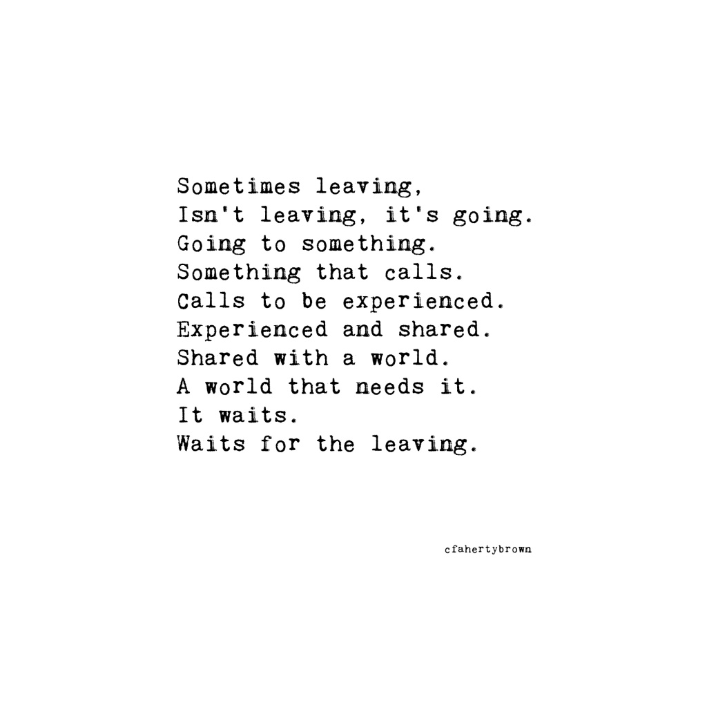 poetry, leaving, going, waiting, expecting, expectations, adventure, explore, try, beginning, write,