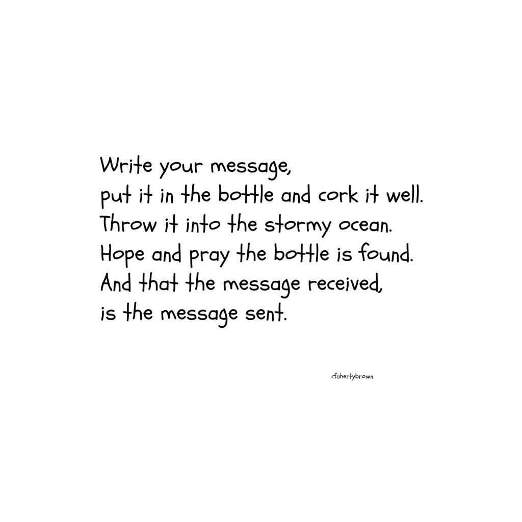 talk, listen, communicate, message, bottle, cork, poetry, message, interpretation, they won't get it, stormy, world, internet, social media, publish,