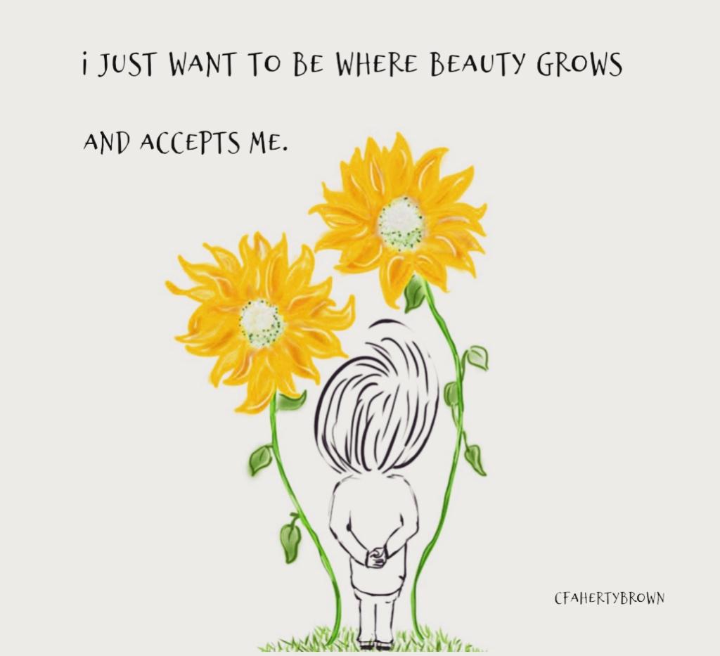 Sunflower, acceptance, love, beauty, accept me, appreciate, beautiful place,