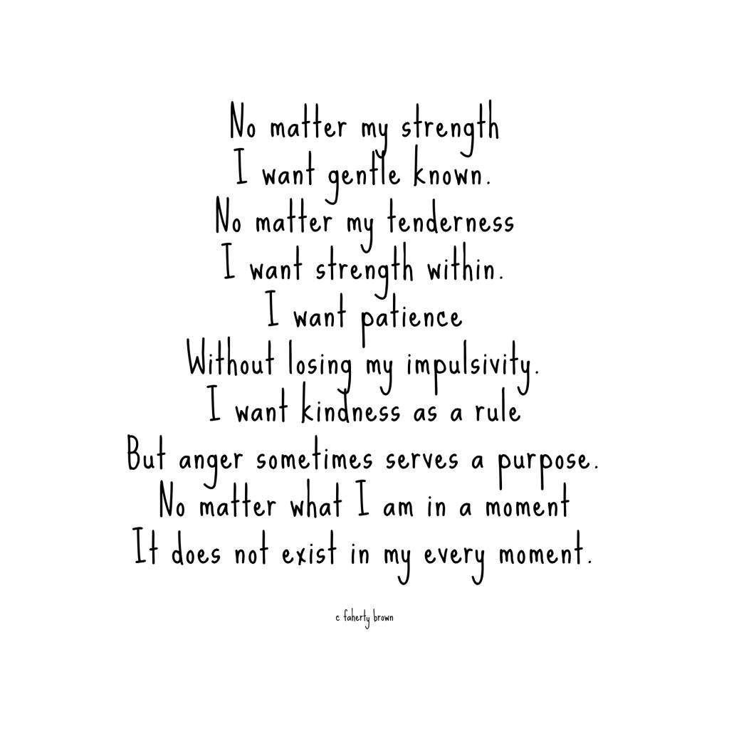strength, patience, weakness, purpose, impulse, rule, strength,