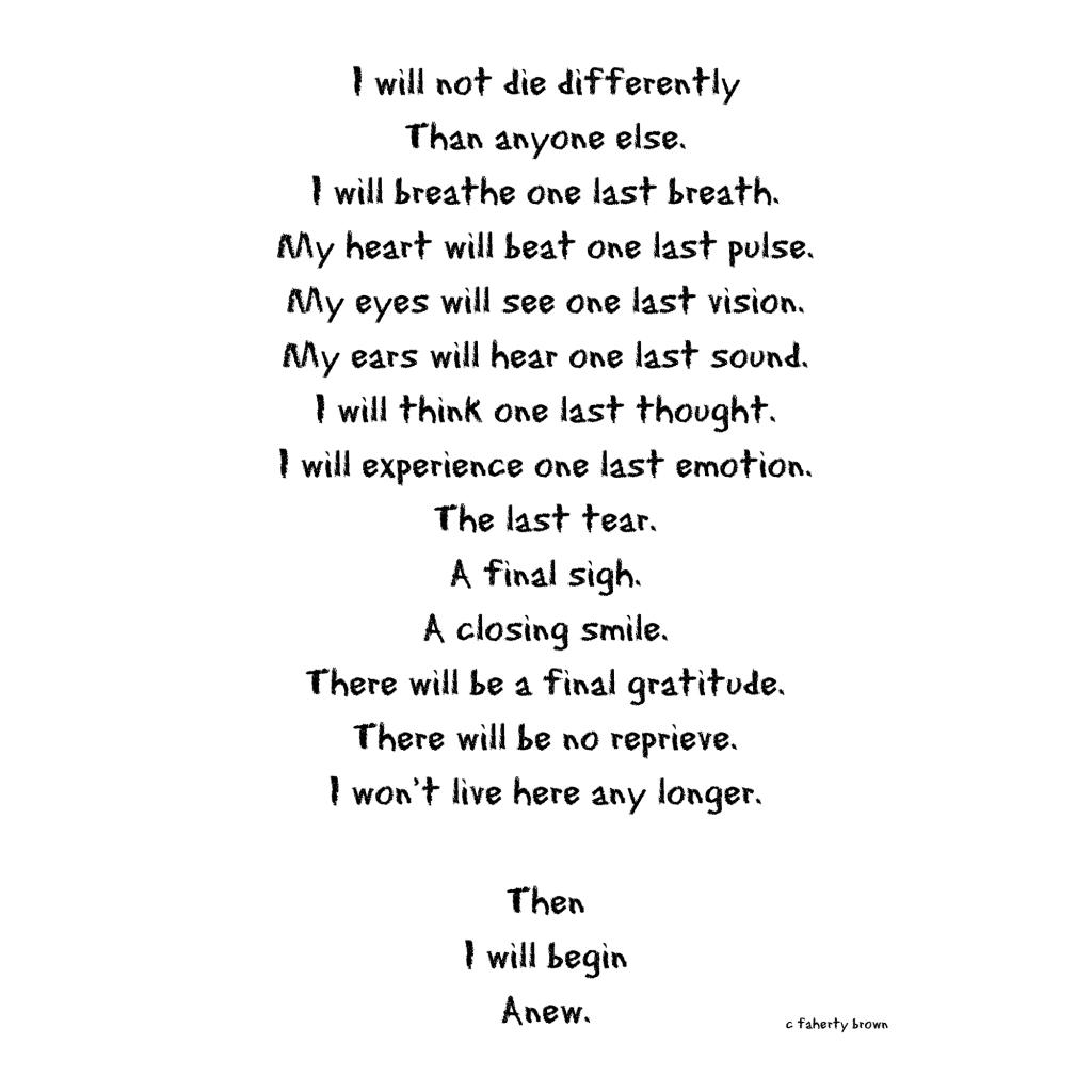 poetry, death, vision, sound, pulse, breath, life, faith, believe, sigh, gratitude,
