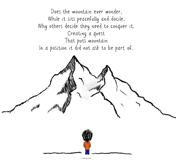 draw, mountain, quest, are you the mountain, why, challenge, poetry, consider, quest, chaos,