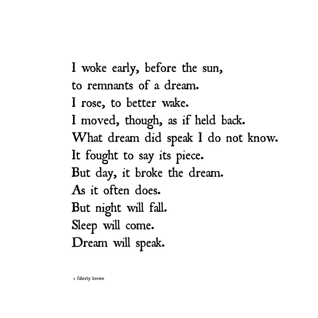 dream, voice, speak, wake, broken, repaired, poetry, night,